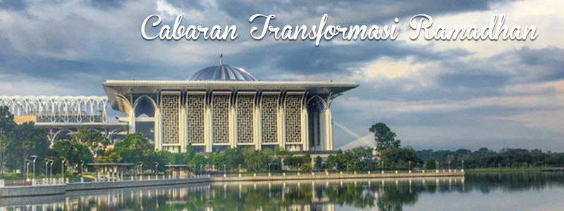 Cabaran Transformasi Ramadhan 2017